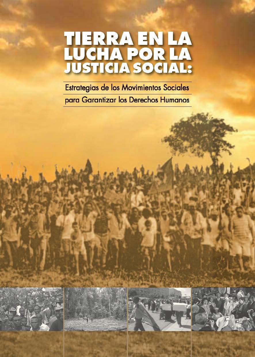 Tierra en la lucha por la justicia: Estrategias de los movimientos ...