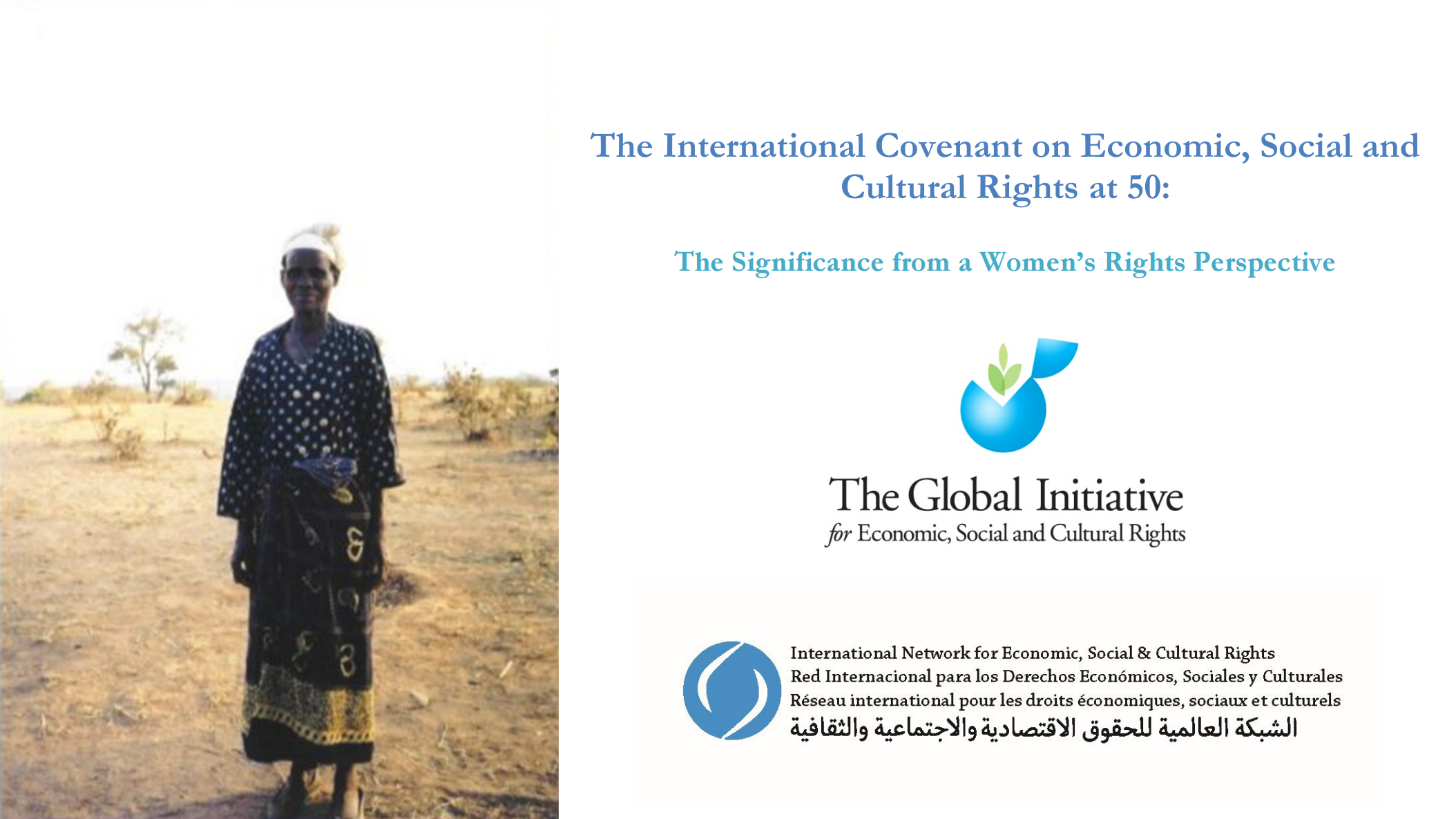 The ICESCR is an international treaty recognizing and protecting economic,  social and cultural human rights. It also recognizes the equal right of men  and ...